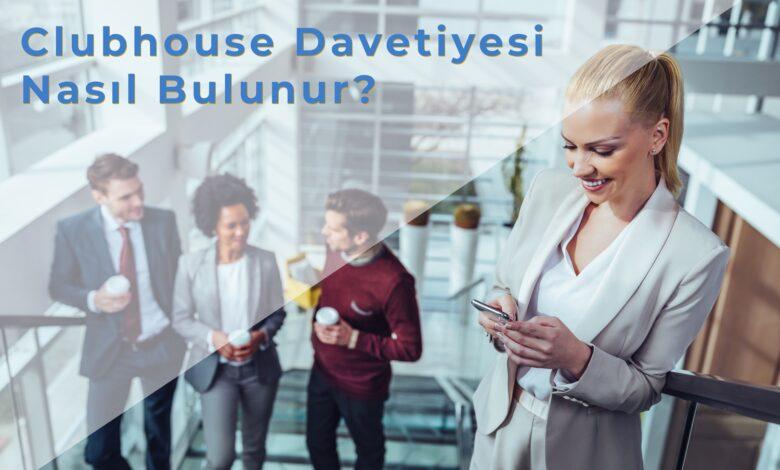 Clubhouse Davetiyesi Nasıl Bulunur